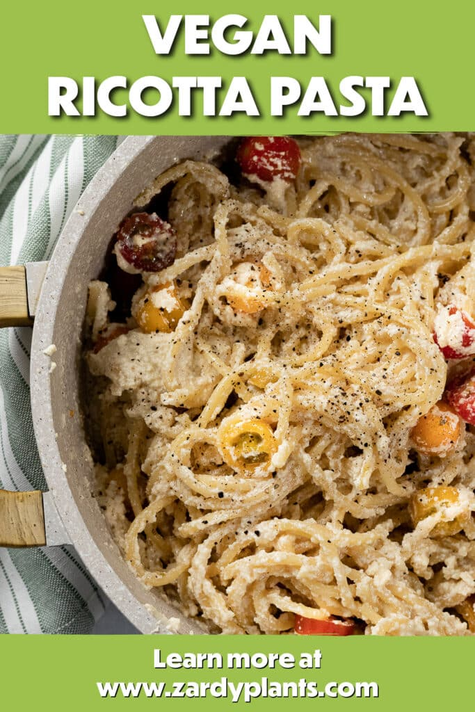 Pinterest image of vegan ricotta pasta in a pot with the text Plant-Based Ricotta Pasta at the top