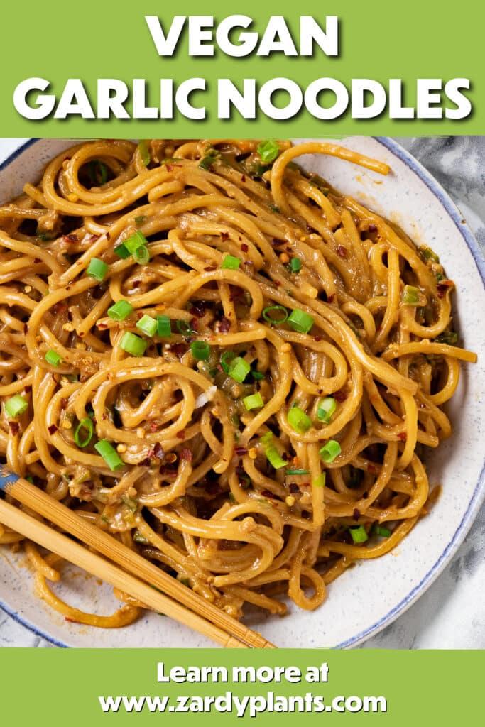 Pinterest image for vegan garlic noodles
