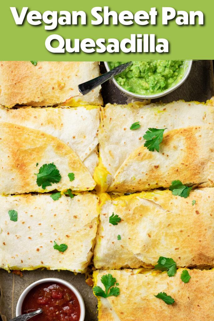 Pinterest image for the sheet pan quesadilla