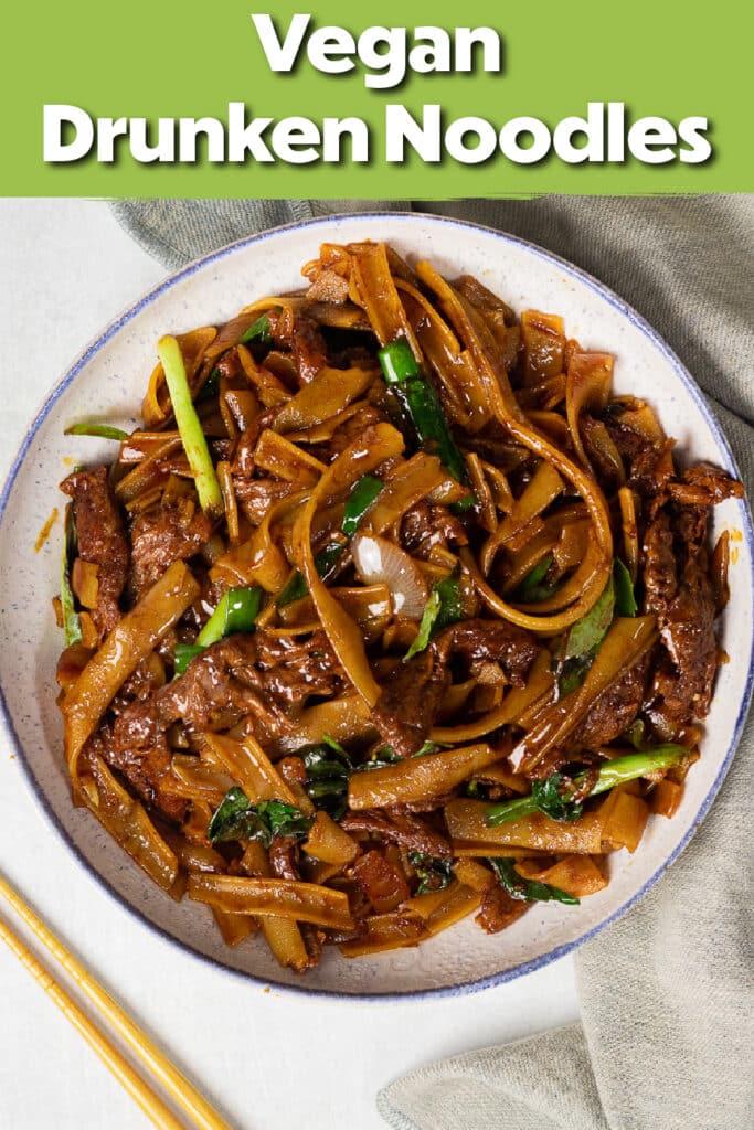 Pinterest image for the drunken noodles