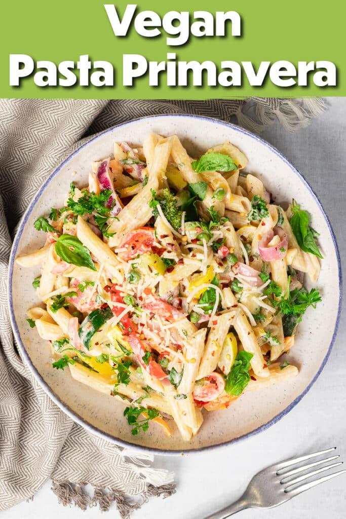 Pinterest image of the pasta primavera